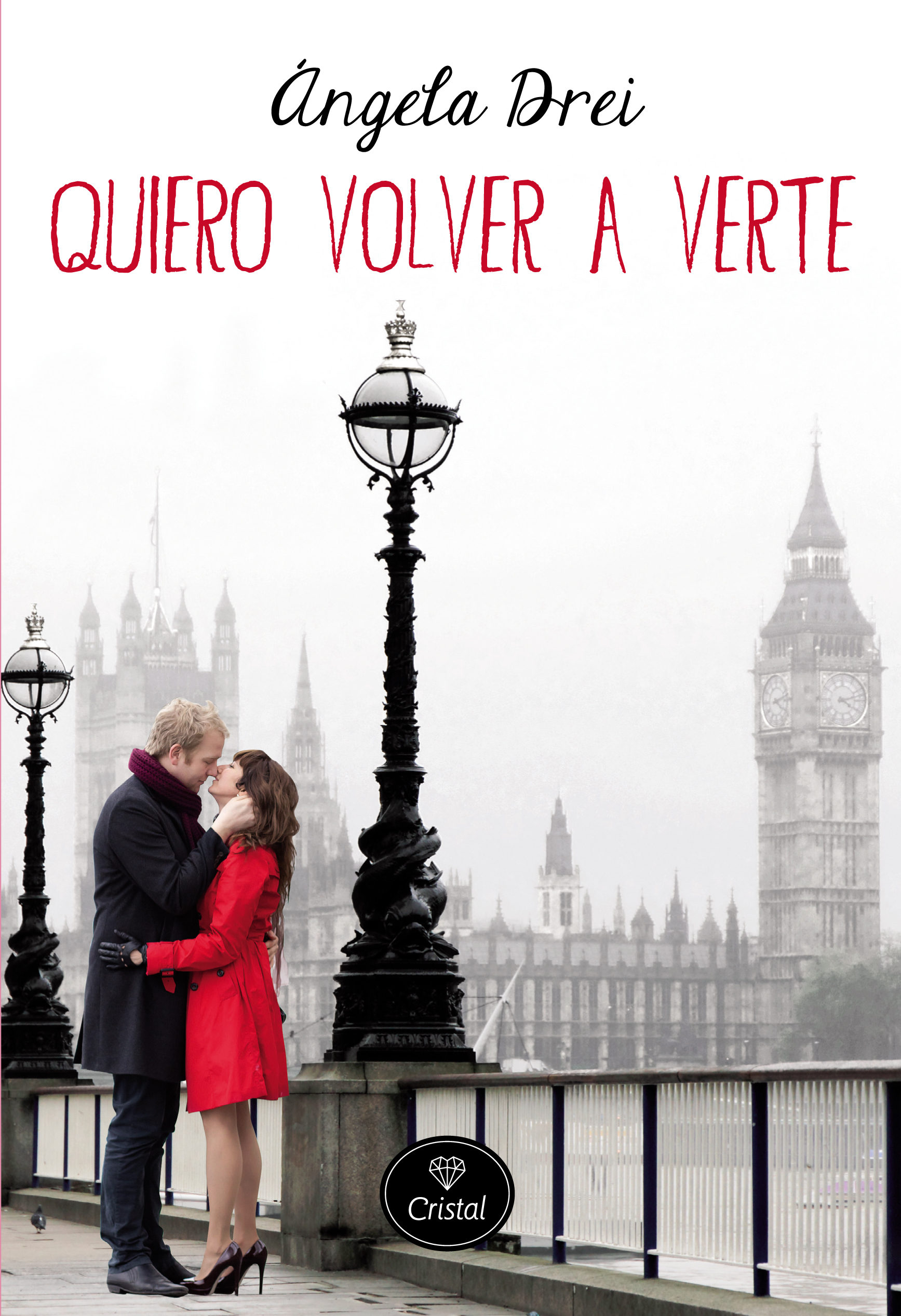 portada del libro romántico contemporáneo Quiero volver a verte, de Ángela Drei