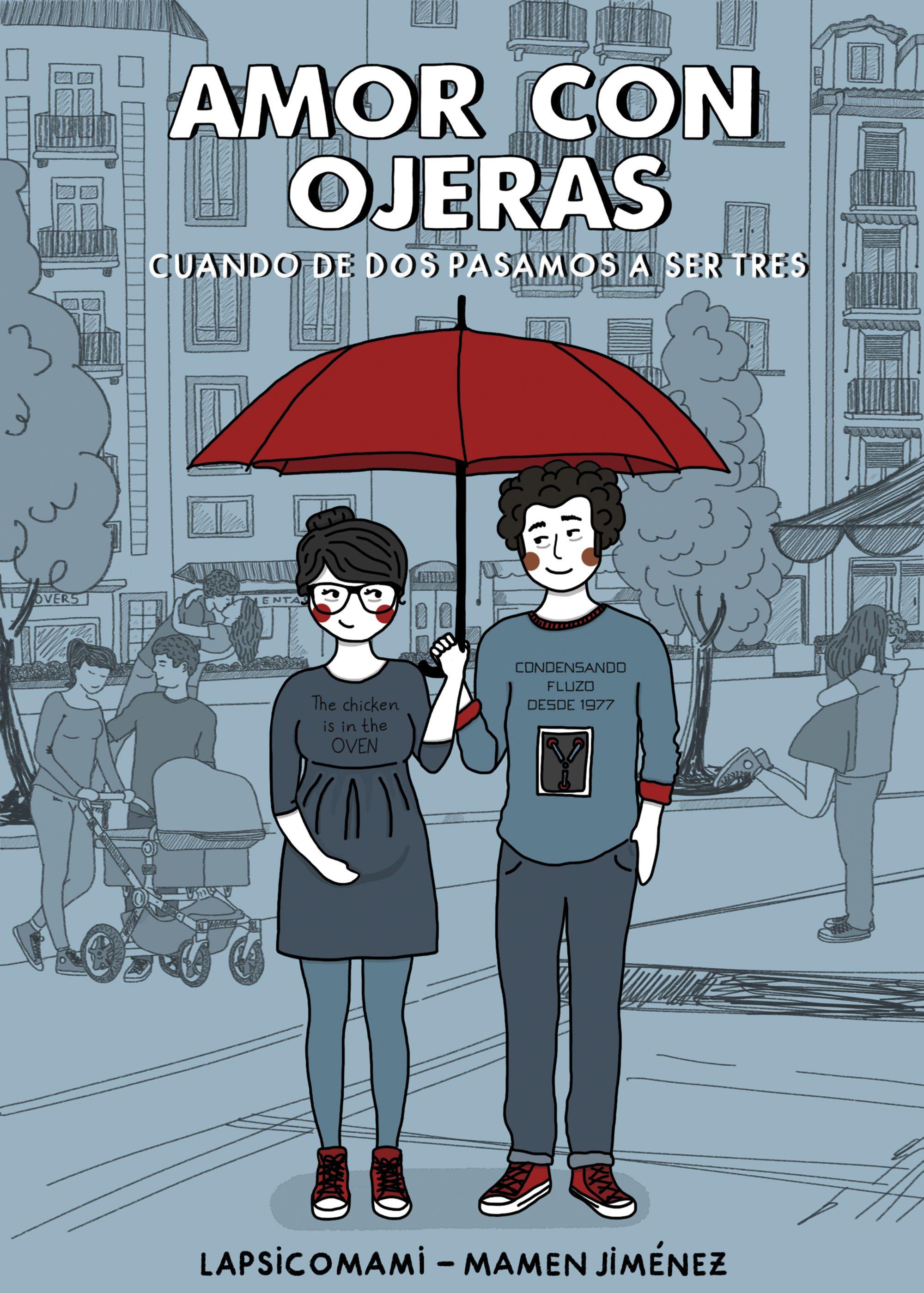 Amor Con Ojeras por Mamen Jimenez Lapsicomami