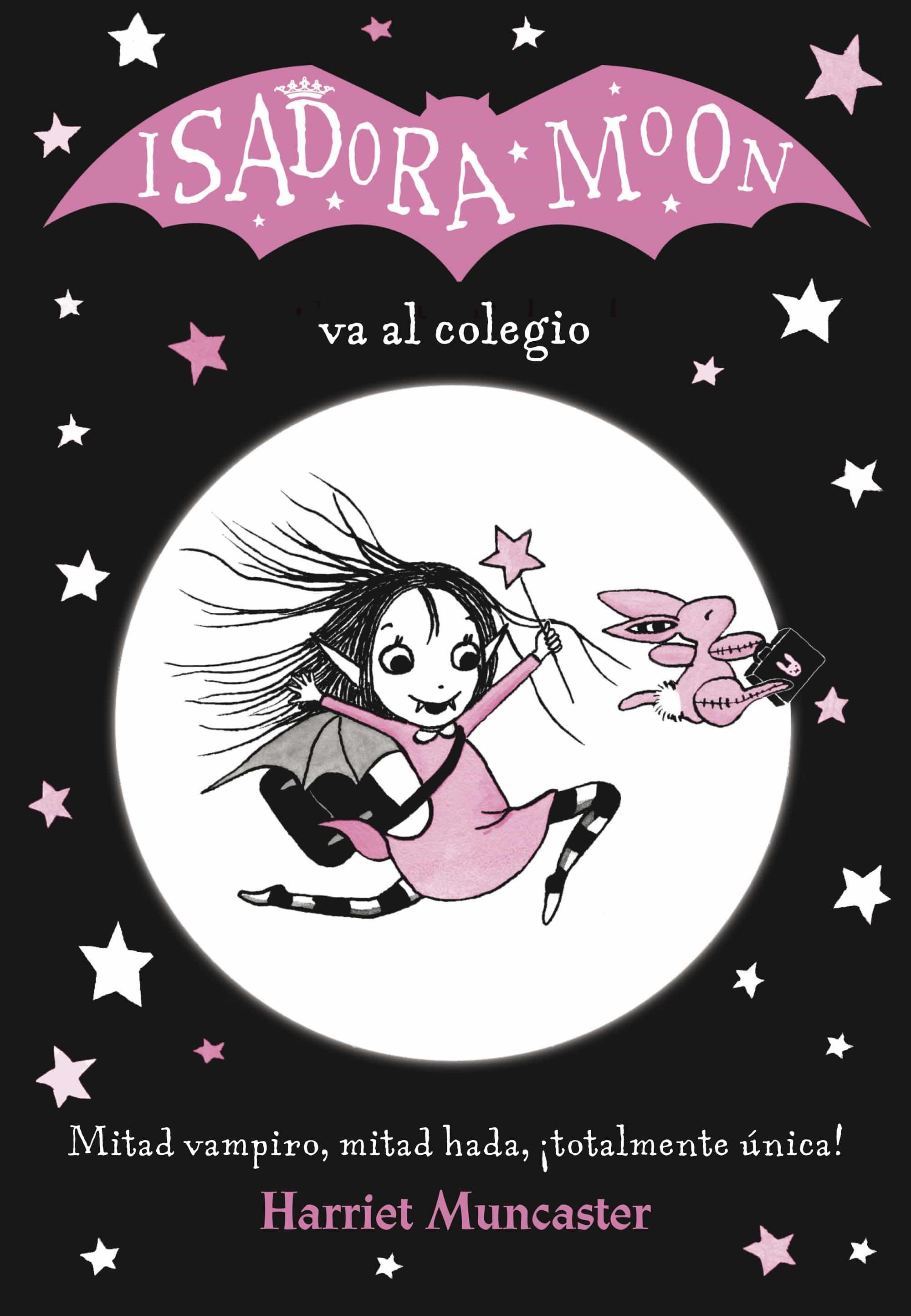 Isadora Moon Va Al Colegio (isadora Moon 1) por Harriet Muncaster