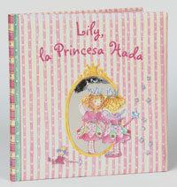 Lily, La Princesa Hada por Vv.aa. epub