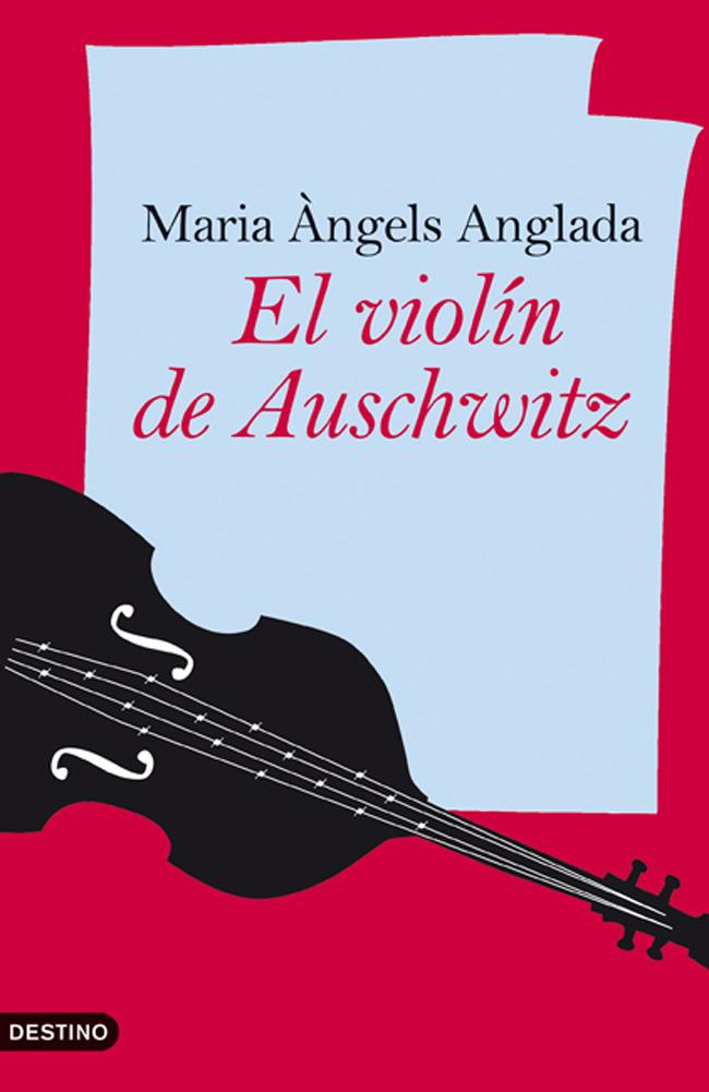 El Violin De Auschwitz por Anglada Maria Àngels epub