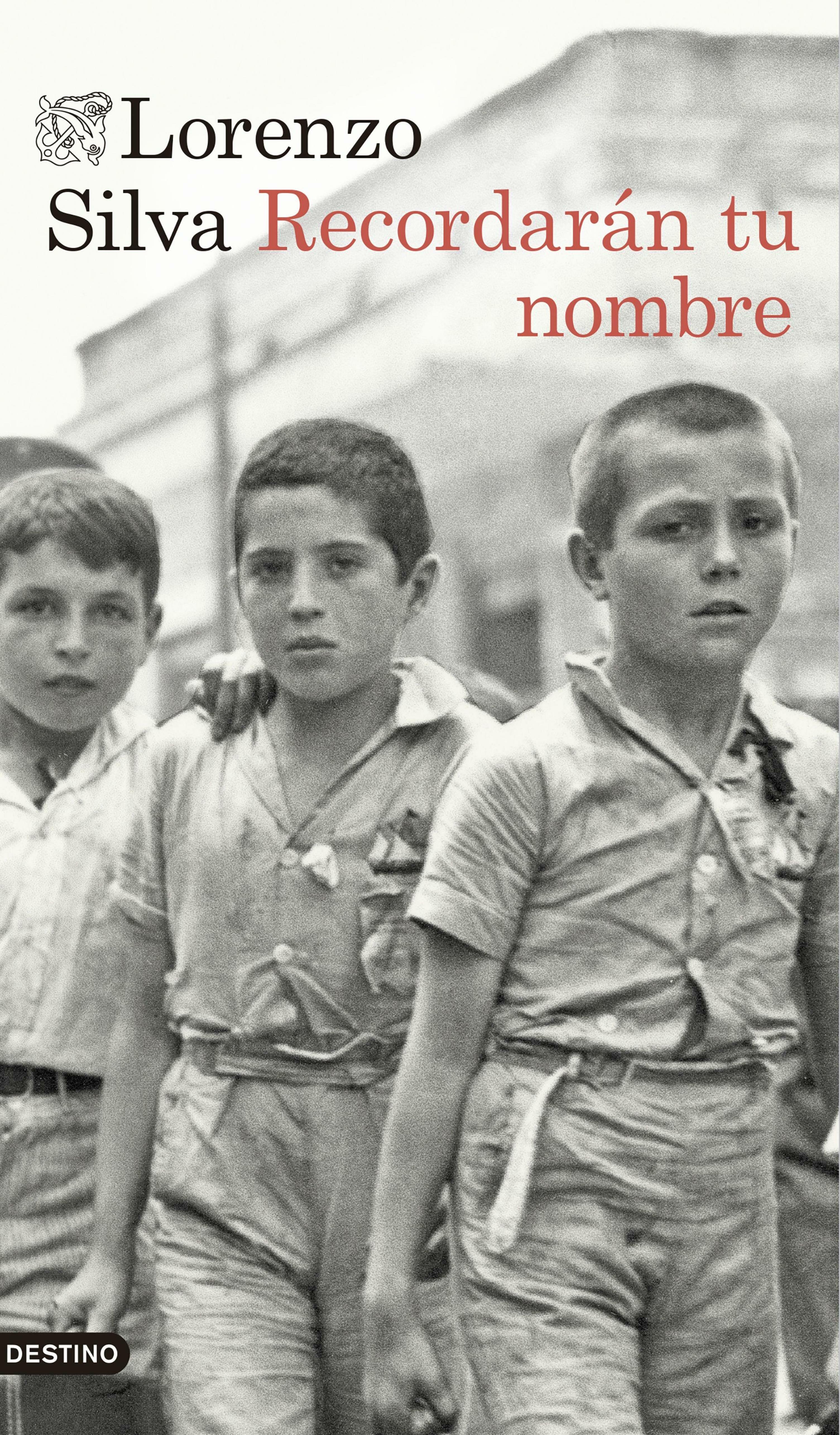 recordarán tu nombre (ebook)-lorenzo silva-9788423352388