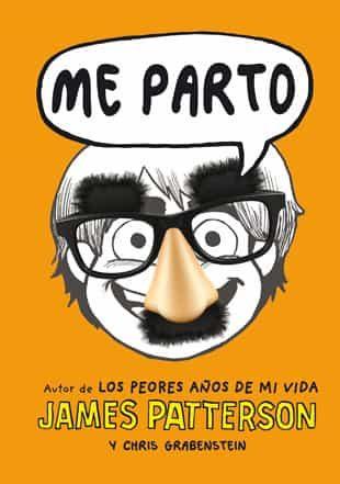 ME PARTO | JAMES PATTERSON | Comprar libro 9788424651688