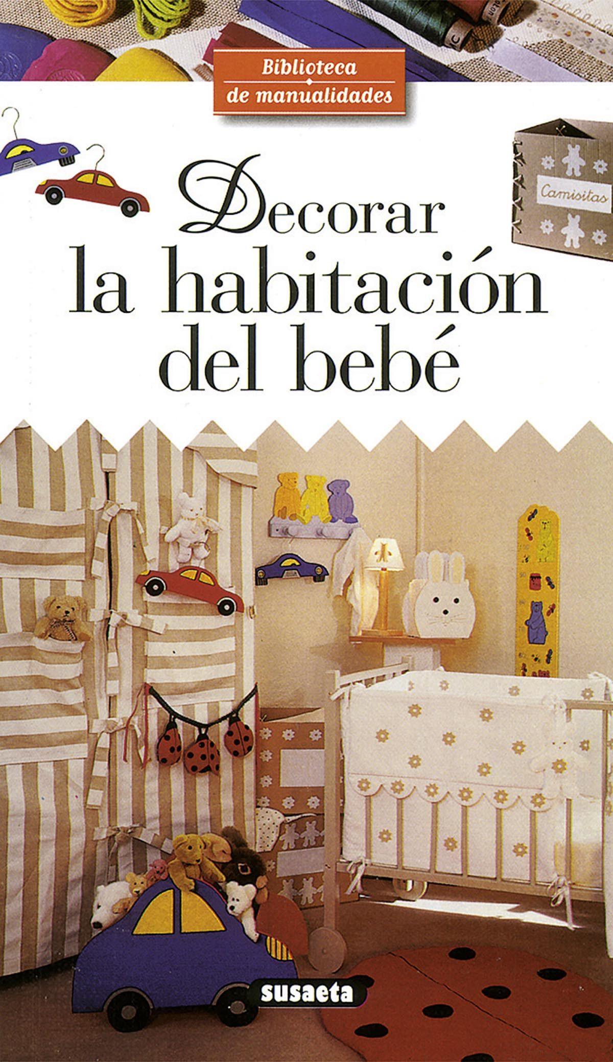Decorar La Habitacion Del Bebe Denise Crolle Terzaghi Comprar  ~ Como Decorar La Habitacion Del Bebe