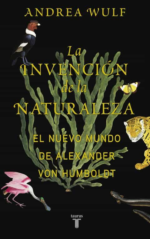 la invencion de la naturaleza-andrea wulf-9788430618088