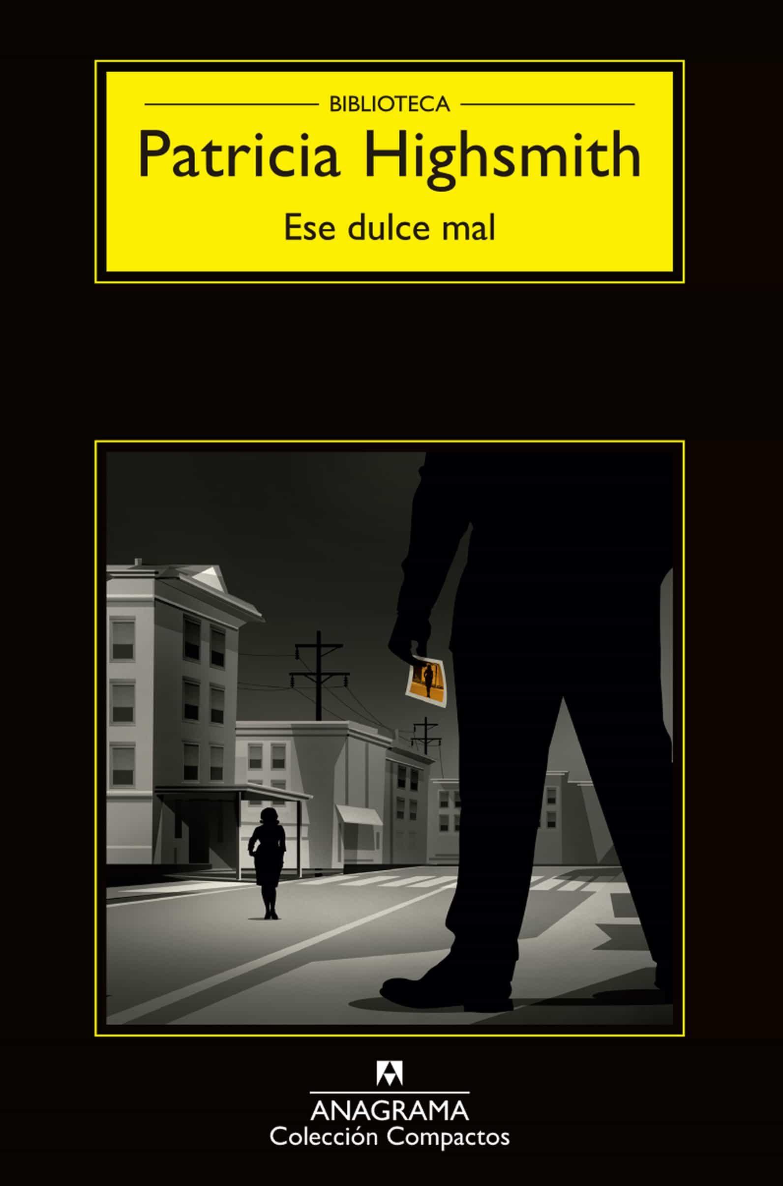 ESE DULCE MAL EBOOK   PATRICIA HIGHSMITH   Descargar libro ...
