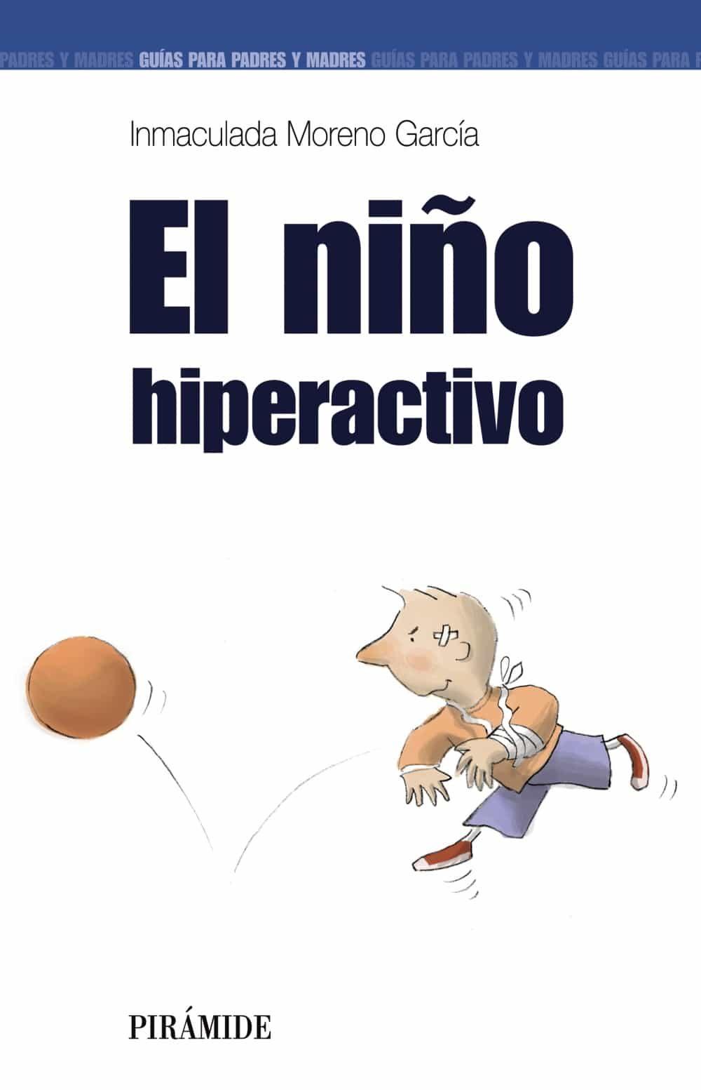 El Niño Hiperactivo por Inmaculada Moreno Garcia