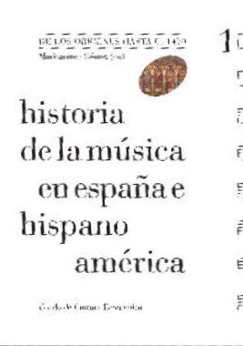 historia de la musica en españa e hispanoamerica (v.1): de los origenes hasta c. 1470-maricarmen gomez-9788437506388