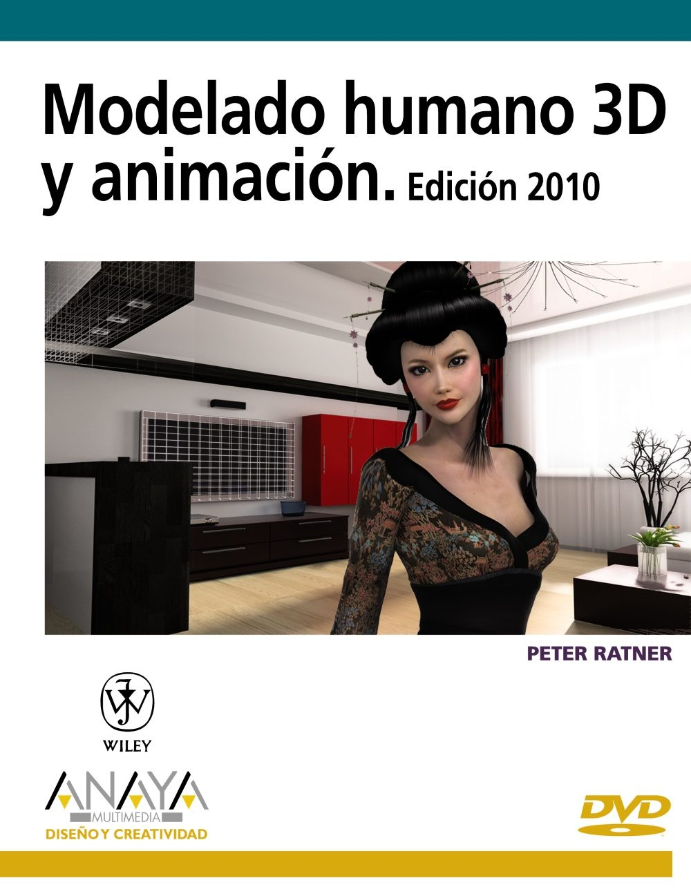 modelado humano y animacion 3d. edicion 2010-peter ratner-9788441526488