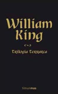 Estuche Trilogía Terrarca (contiene: La Torre De Las Serpientes; El Asesino De La Reina; Los Angeles De La Muerte) por William King epub