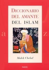 Diccionario Del Amante Del Islam por Malek Chebel epub