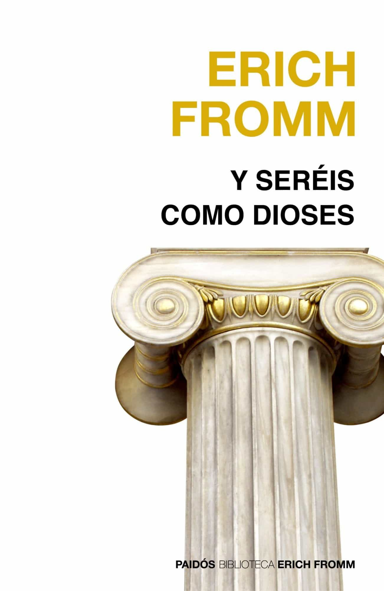 Y Sereis Como Dioses (2ª Ed.) por Erich Fromm