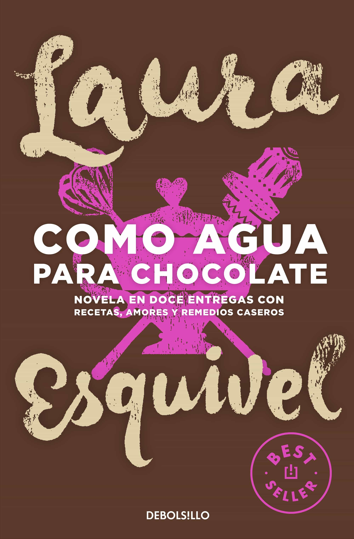Resultado de imagen de libro como agua para chocolate