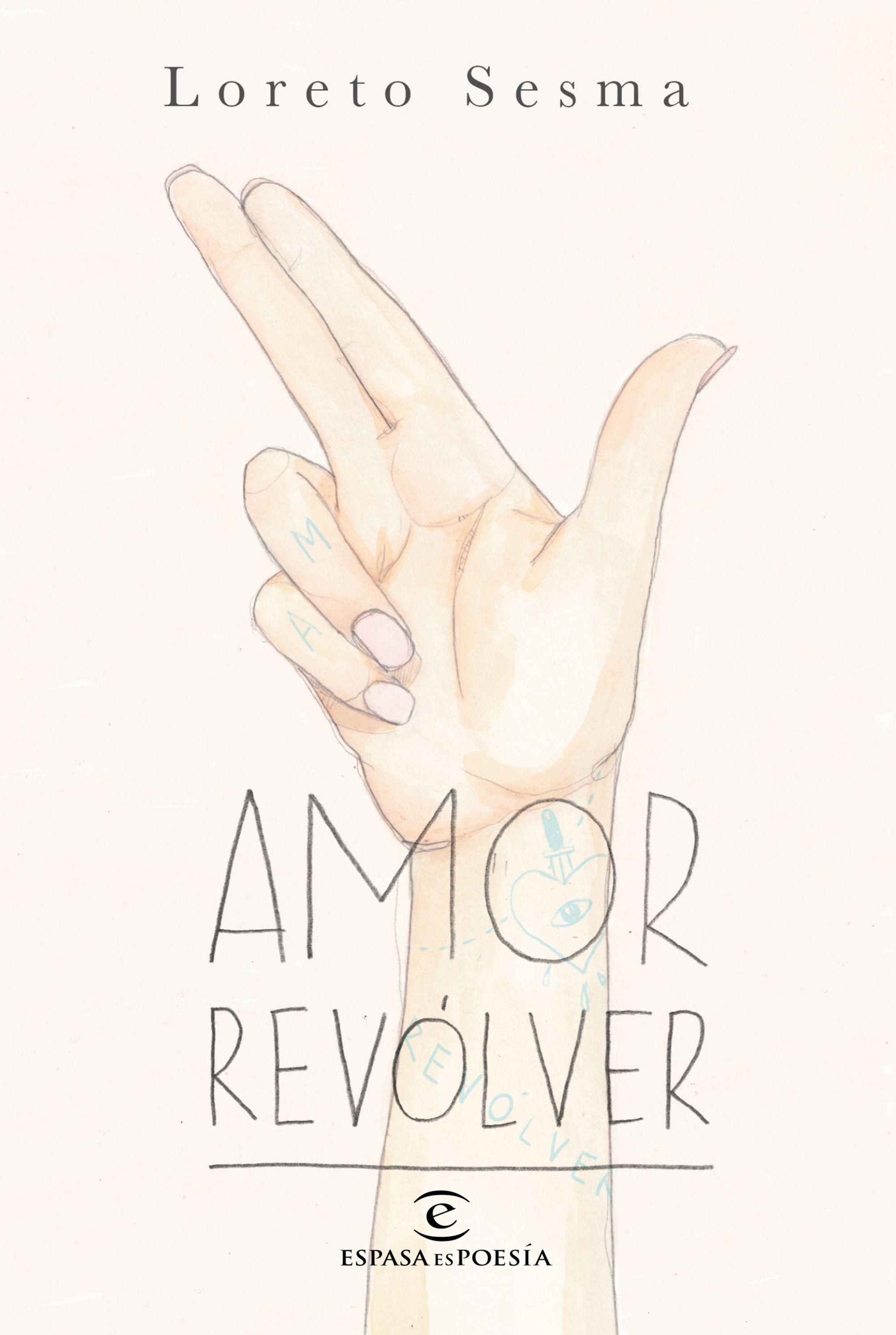 amor revolver-loreto sesma-9788467048988