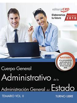Cuerpo General Administrativo De La Administracion General Del Estado (turno Libre): Temario (vol. Ii) por Desconocido