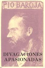 Divagaciones Apasionadas por Pio Baroja epub