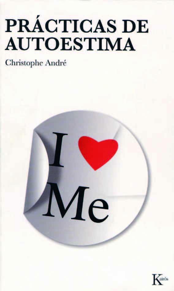 practicas de autoestima-christophe andre-9788472456488