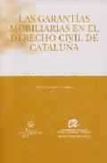 Las Garantias Mobiliarias En El Derecho Civil De Cataluña por Reyes Barrada Orellana Gratis
