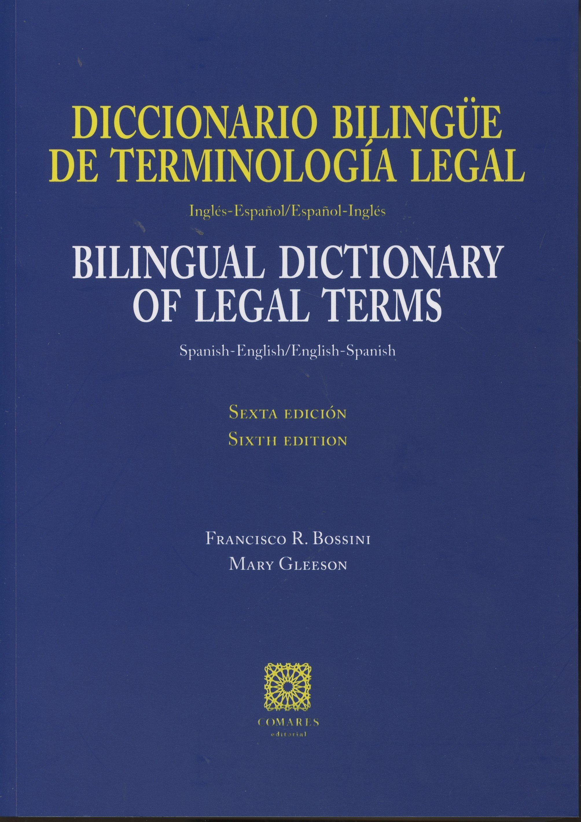 diccionario bilingüe de terminologia legal: ingles-español / español-ingles  = bilingual dictionary