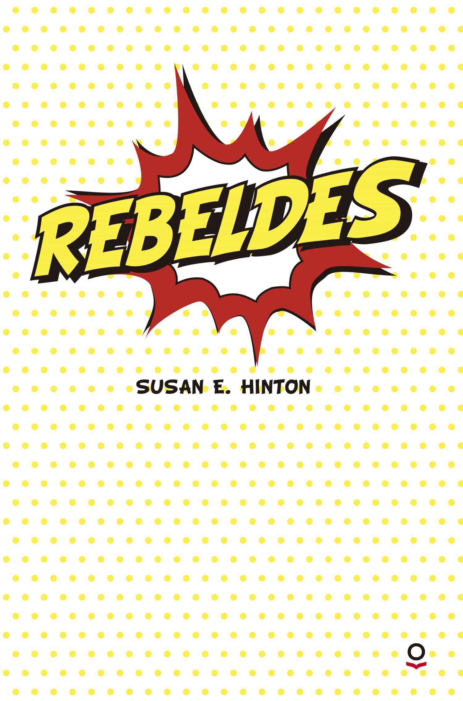 Resultado de imagen de rebeldes libro