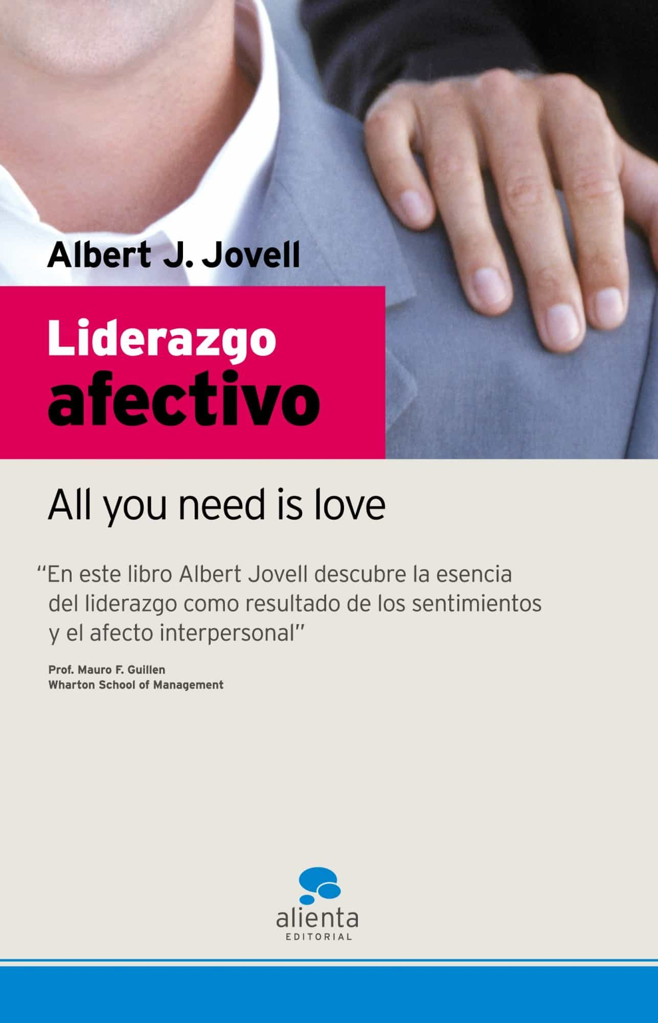 Liderazgo Afectivo: All You Need Is Love por Albert Jovell Gratis
