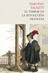 El Terror En La Revolución Francesa por Timothy Tackett