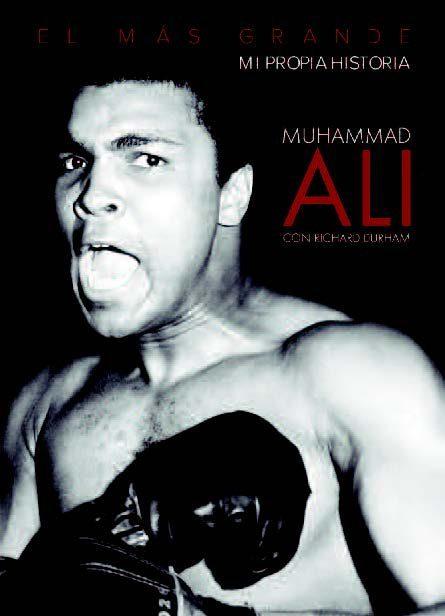 el mas grande: mi propia historia-muhammad ali-9788494779688