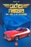 Coches Famosos Del Cine Y La Television por Roberto J. Luis
