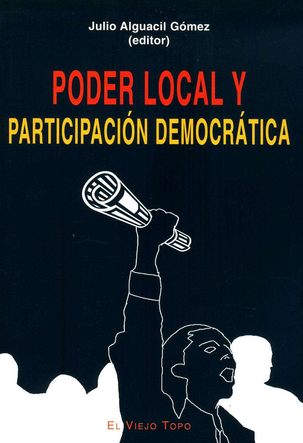 Poder Local Y Participacion Democratica (el Viejo Topo) por Julio Alguacil Gomez epub