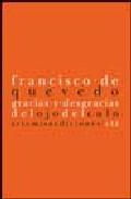 Gracias Y Desgracias Del Ojo Del Culo por Francisco De Quevedo
