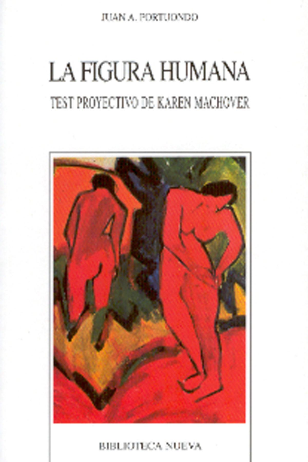 LA FIGURA HUMANA TEST PROYECTIVO DE KAREN MACHOVER  JUAN A