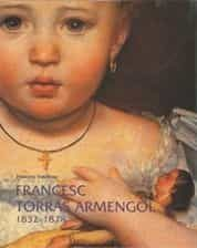 Francesc Torras Armengol (1832-1878) por Francesc Fontbona