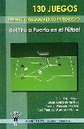 130 Juegos Para El Entrenamiento Integrado por Vv.aa. epub