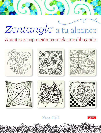 ZENTANGLE A TU ALCANCE: APUNTES E INSPIRACION PARA RELAJARSE DIBU ...