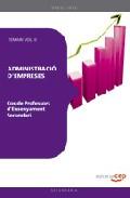 Cos De Professors D Ensenyament Secundari: Administracio D Empres Es (ade): Temari (vol. Ii) por Vv.aa.