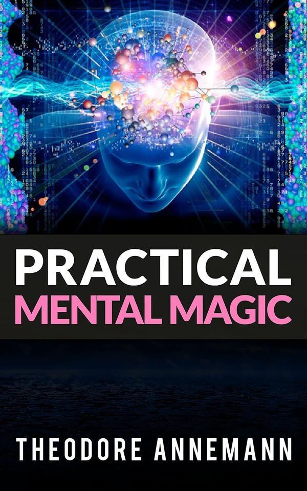 Practical Mental Magic Ebook Descargar Libro Pdf O Epub