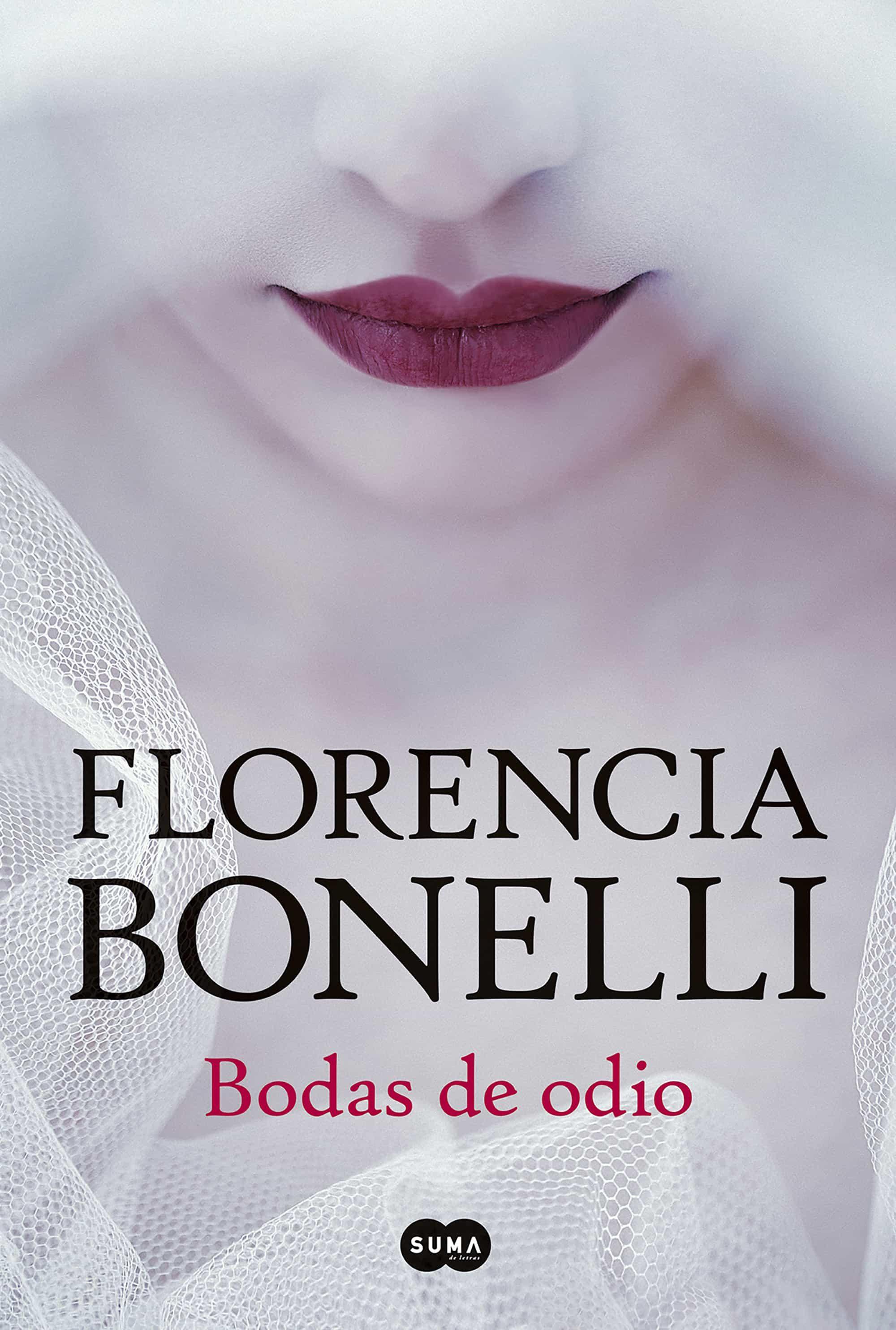 bodas de odio (ebook),florencia bonelli,9789875781788