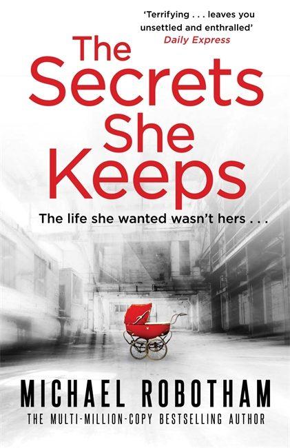the secrets she keeps-michael robotham-9780751562798