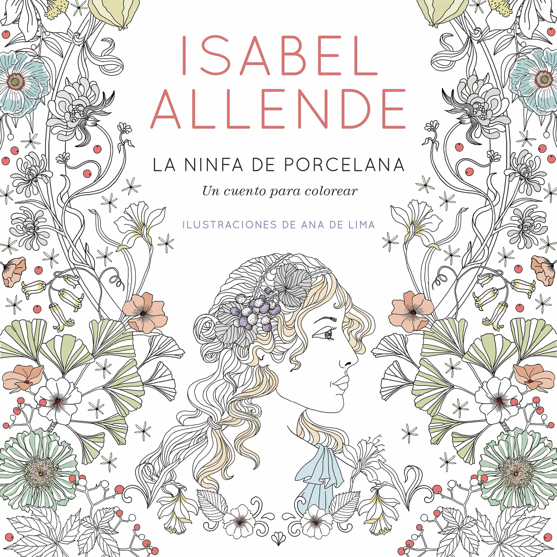 LA NINFA DE PORCELANA | ISABEL ALLENDE | Comprar libro 9788401019098