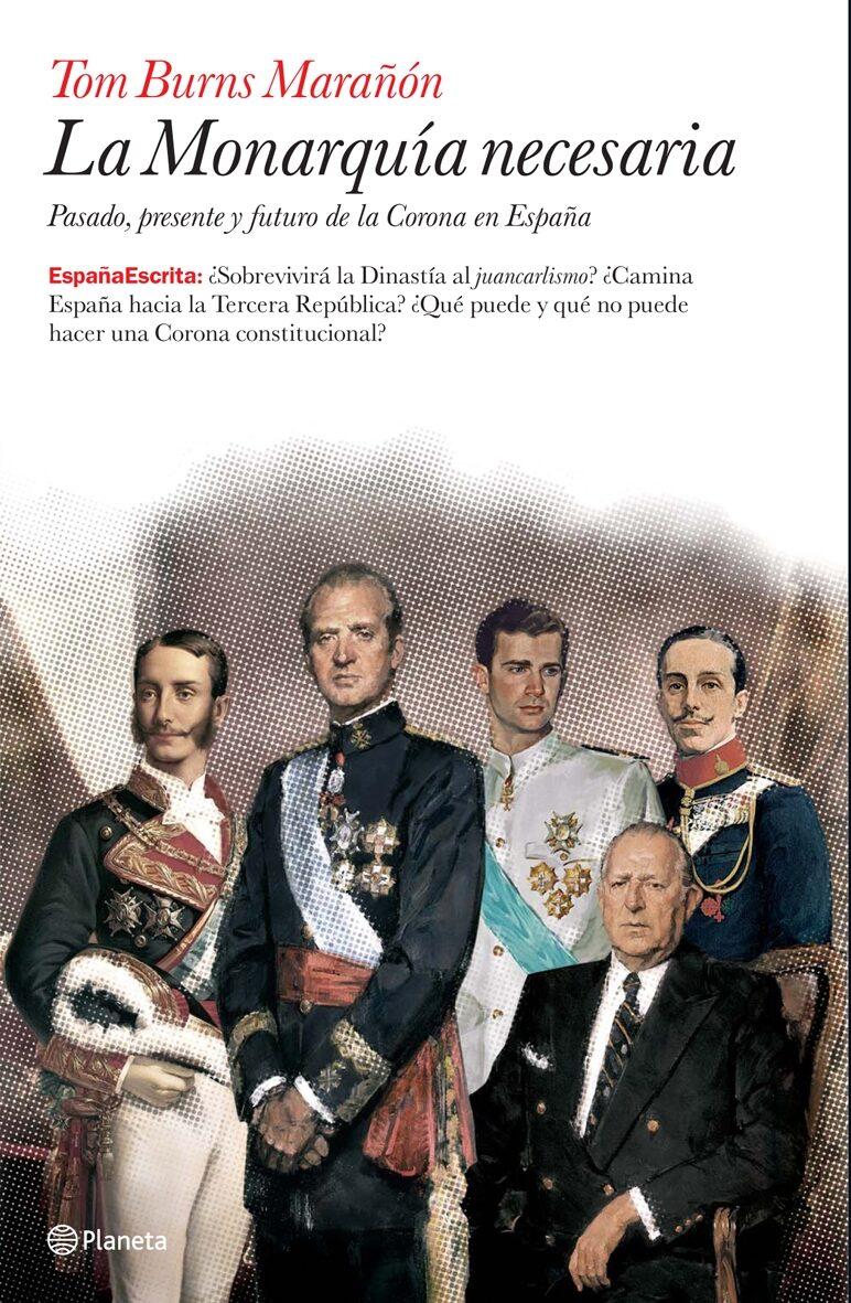 La Monarquía Necesaria por Tom Burns Marañon epub