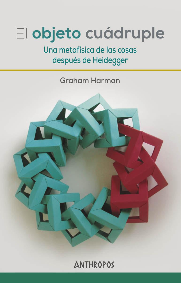 El Objeto Cuadruple por Graham Harman