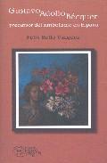 Gustavo Adolfo Becquer: Precursor Del Simbolismo En España por Felix Bello Vazquez epub