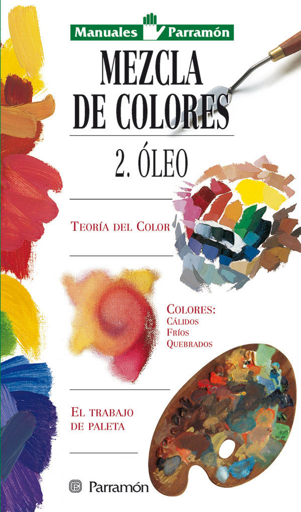 MEZCLA DE COLORES II: OLEO | VV.AA. | Comprar libro 9788434221598