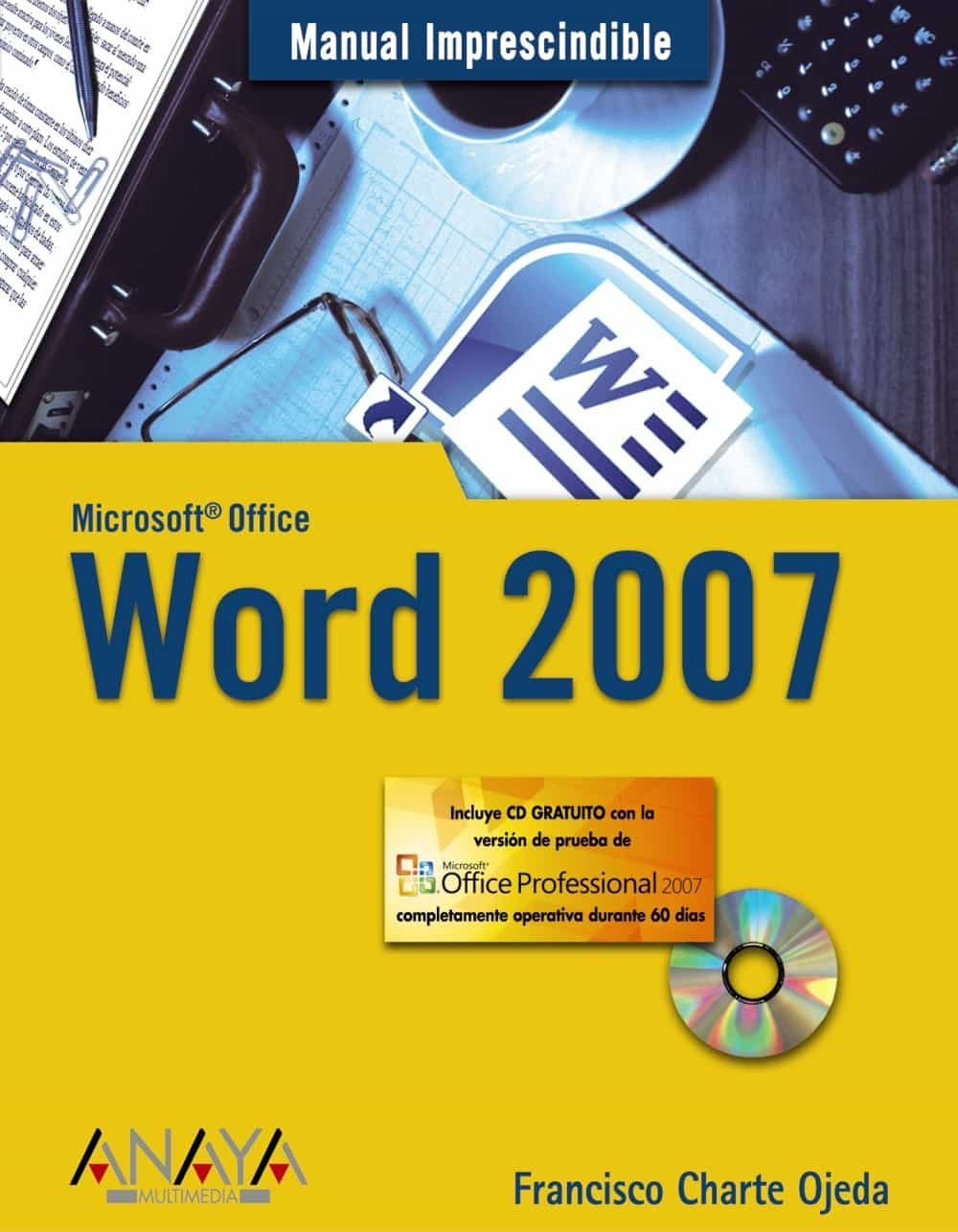 Word 2007 (manual Imprescindible) (incluye Cd-rom) por Francisco Charte epub