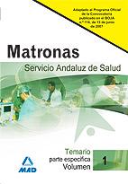 Matronas Del Servicio Andaluz De Salud. Temario Parte Especifica. Vol. I por Vv.aa. Gratis