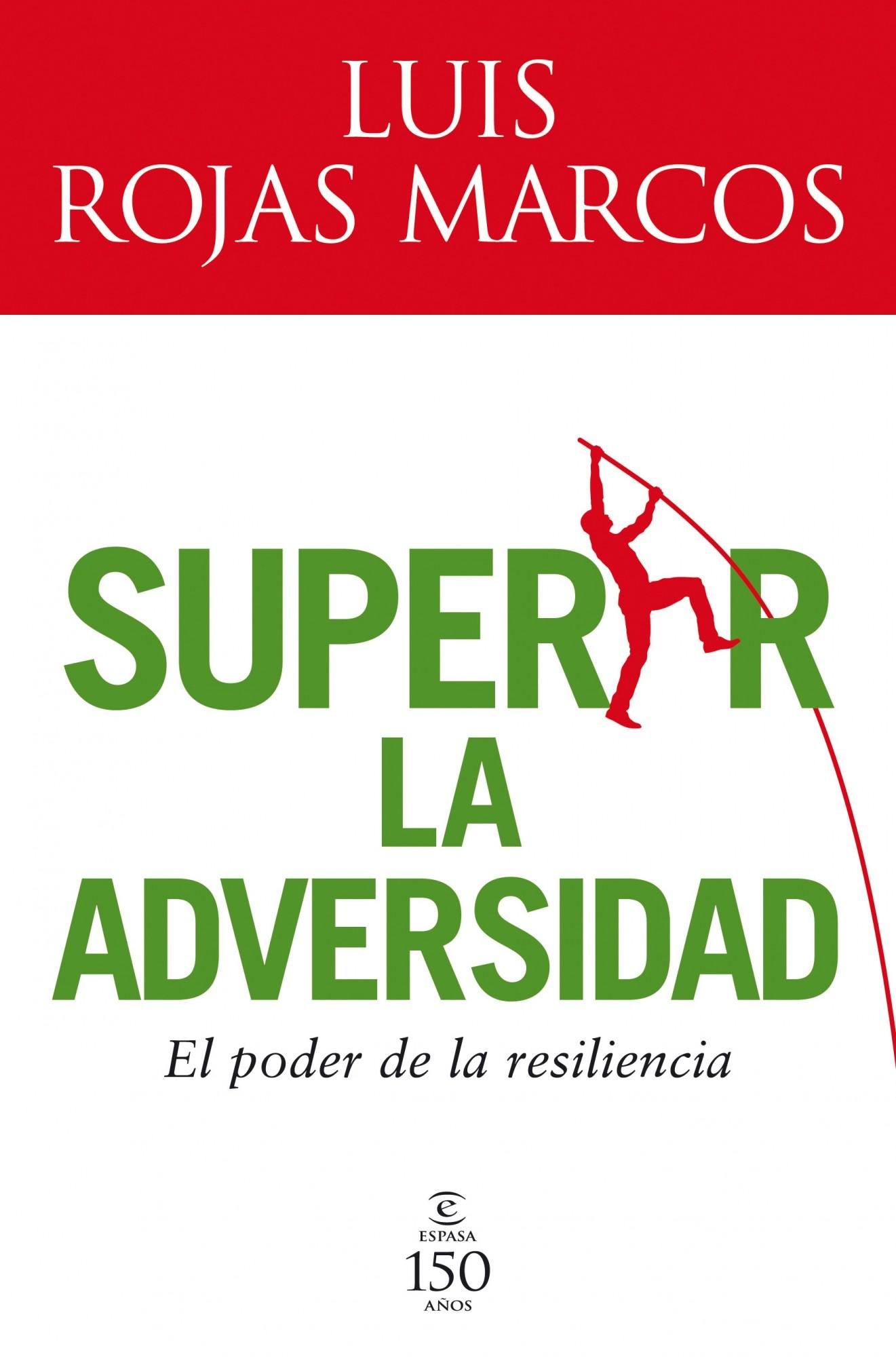 (pe) Superar La Adversidad: El Poder De La Resilencia por Luis Rojas Marcos epub
