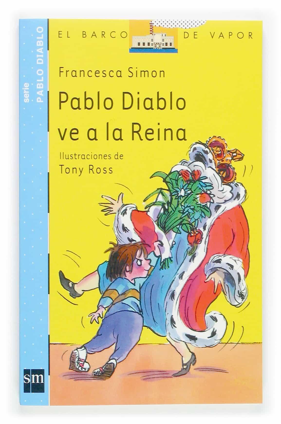 Pablo Diablo Ve A La Reina por Francesca Simon Gratis