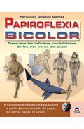 papiroflexia bicolor: descubre las infinitas posibilidades de las dos caras del papel-fernando gilgado gomez-9788479028398