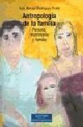 Antropologia De La Familia por Xose Manuel Dominguez Prieto Gratis