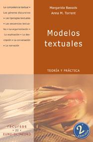 modelos textuales: teoria y practica-anna maria torrent badia-maria margarida bassols puig-9788480632898